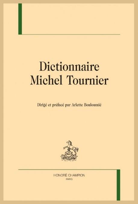DICTIONNAIRE MICHEL TOURNIER