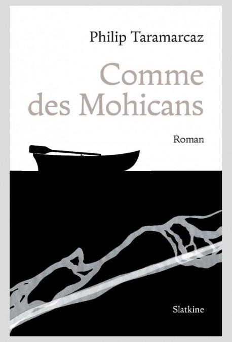 COMME DES MOHICANS