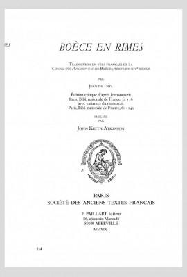 BOÈCE EN RIMES, TRADUCTION EN VERS FRANÇAIS DE LA CONSOLATIO PHILOSOPHIAE, TEXTE DU XIVE SIÈCLE.