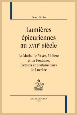 LUMIÈRES ÉPICURIENNES AU XVIIE SIÈCLE