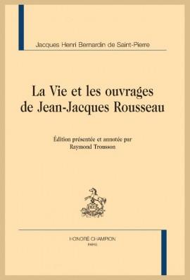 LA VIE ET LES OUVRAGES DE JEAN-JACQUES ROUSSEAU
