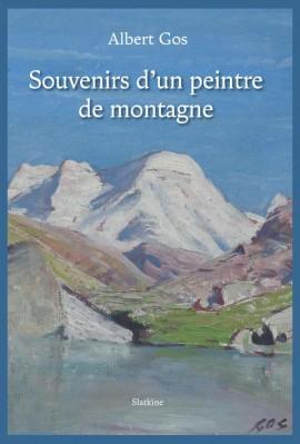 SOUVENIRS D'UN PEINTRE DE MONTAGNE
