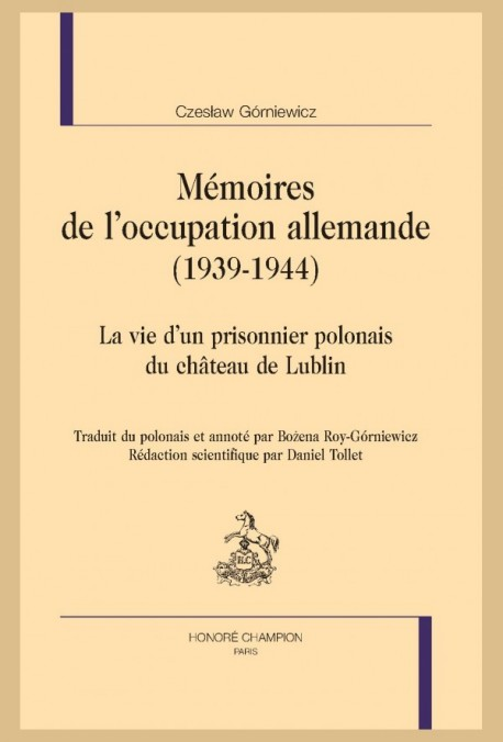 MÉMOIRES DE L'OCCUPATION ALLEMANDE (1939-1944)
