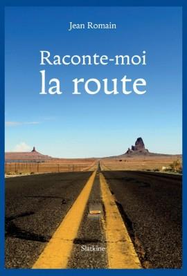 RACONTE-MOI LA ROUTE