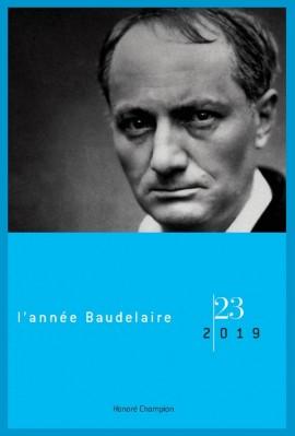 L'ANNÉE BAUDELAIRE 23, 2019