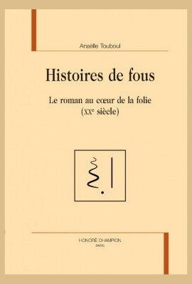 HISTOIRES DE FOUS