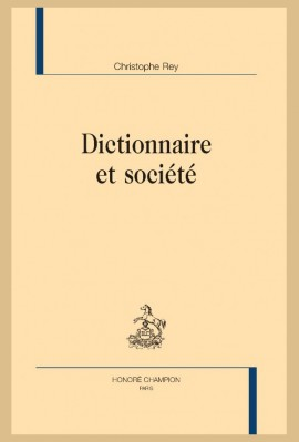 DICTIONNAIRE ET SOCIÉTÉ