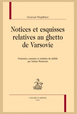 NOTICES ET ESQUISSES RELATIVES AU GHETTO DE VARSOVIE