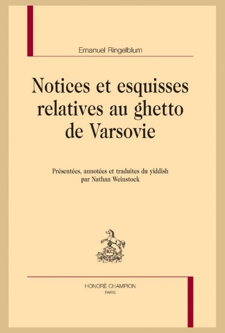 NOTICES ET ESQUISSES RELATIVES AU GHETTO DE VARSOVIE