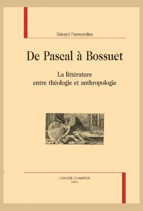 DE PASCAL À BOSSUET