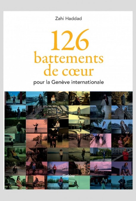 126 BATTEMENTS DE COEUR POUR LA GENÈVE INTERNATIONALE