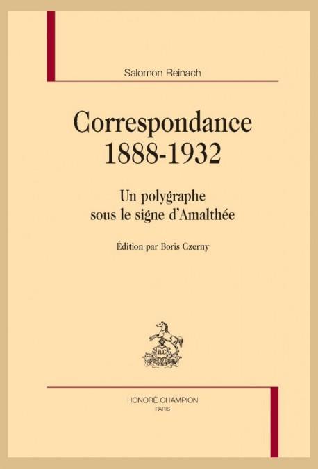 CORRESPONDANCE. 1888-1932