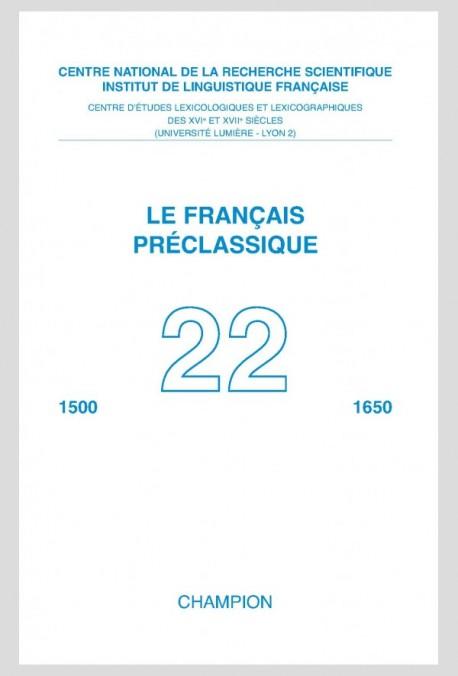 LE FRANÇAIS PRÉCLASSIQUE 22