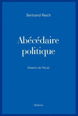 ABÉCÉDAIRE POLITIQUE