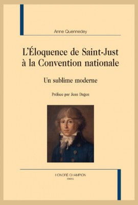 L'ÉLOQUENCE DE SAINT-JUST À LA CONVENTION NATIONALE