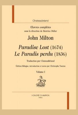 """OEUVRES COMPLÈTES. JOHN MILTON """"PARADISE LOST"""" (1674). """"LE PARADIS PERDU"""" (1836)"""