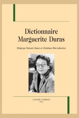 DICTIONNAIRE MARGUERITE DURAS