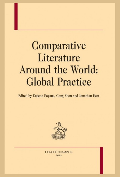 COMPARATIVE LITERATURE AROUND THE WORLD: GLOBAL PRACTICE