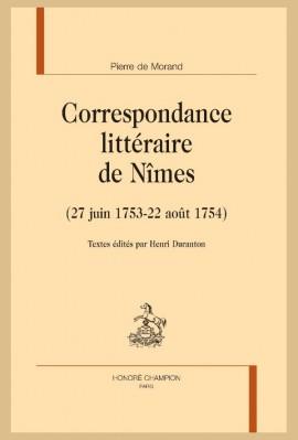 CORRESPONDANCE LITTÉRAIRE DE NÎMES (27 JUIN 1753 - 22 AOÛT 1754)