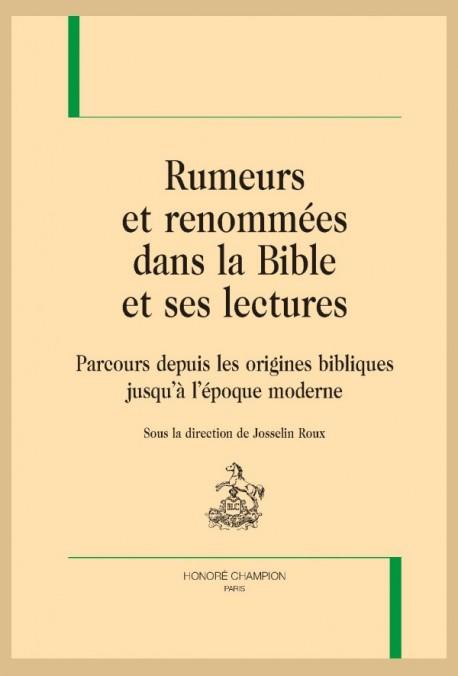 RUMEURS ET RENOMMÉES DANS LA BIBLE ET SES LECTURES