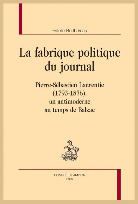 LA FABRIQUE POLITIQUE DU JOURNAL