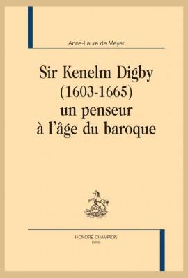 SIR KENELM DIGBY (1603-1665), UN PENSEUR À L'ÂGE DU BAROQUE