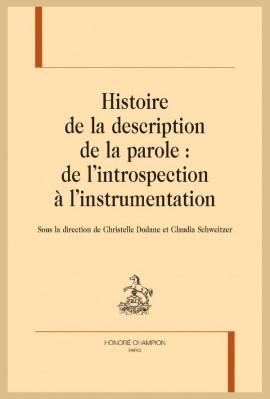 HISTOIRE DE LA DESCRIPTION DE LA PAROLE : DE L'INTROSPECTON À L'INSTRUMENTATION