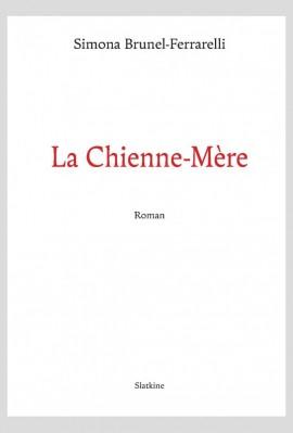 LA CHIENNE-MERE