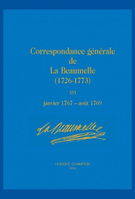 CORRESPONDANCE GÉNÉRALE DE LA BEAUMELLE (1726-1773)