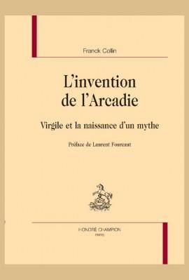 L'INVENTION DE L'ARCADIE